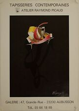 Affiche Tapisserie DOGANCAY Exposition Atelier Raymond Picaud - Aubusson