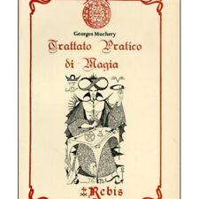 LIBRO TRATTATO PRATICO DI MAGIA - GEORGES MUCHERY