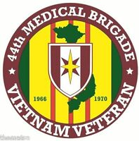 ARMY VIETNAM VETERAN 44TH MEDICAL BRIGADE BUMPER CAR STICKER DECAL