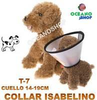 COLLAR ISABELINO COLLARIN PERRO GATO T7 CUELLO 14-19cm PROTECCION HERIDA D7 5015