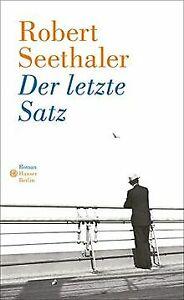 Der letzte Satz: Roman von Seethaler, Robert   Buch   Zustand sehr gut