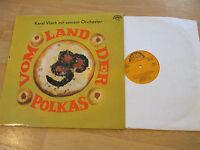 LP Karel Vlach Orchester  Vom Land der Polkas Vinyl Supraphon CSSR 1113 0747