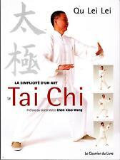 Qu Lei Lei: LeTai Chi, la simplicité d'un art (Courrier du Livre - 2007)