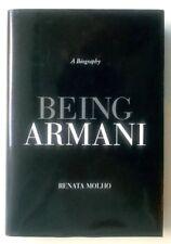BEING ARMANI a biography, R. Molho - ediz. in Inglese 2007