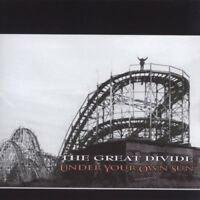 The Great Divide, Great Divide, A Great Divide - Under Your Own Sun [New CD]