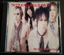 TATTOOED MILLIONAIRES The Band With No Fear CD 2005 Hollywood California