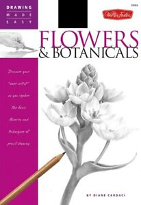 Flowers & Botanicals - Discover your 'inner artist' by Diane Cardaci - Paperback