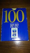 100 ANNI DELLA NOSTRA STORIA LA NUOVA SARDEGNA 1892 1992 BANCO DI SARDEGNA RARO