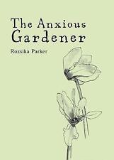 Very Good, Anxious Gardener, Parker, Roszika, Book