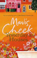 Yesterday's Houses, Cheek, Mavis, New Book