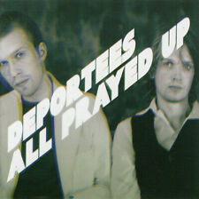 "Deportees - ""All Prayed Up"" - 2004 - CD Album"