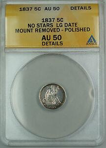 1837 Seated Silver Half Dime 5c, ANACS AU-50 Details No Stars LG Date, TJB