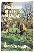 1974 Treasure Hunter Manual #7 Karl Mueller Softcover Metal Detecting Book I019
