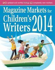 Magazine Markets for Childrens Writers 2014