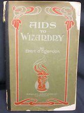 Aids to Wizardry by Egerdon, Ebert.