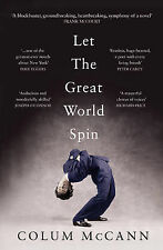 Let the Great World Spin, By Colum McCann,in Used but Acceptable condition
