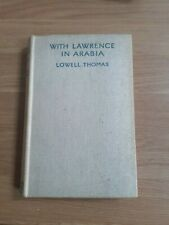 With Lawrence In Arabia by Lowell Thomas  (Author)