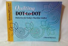 Quilting Dot To Dot, Patterns For Today'S Machine Quilter, Book, Sewing