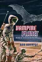 Vampire Planet, Paperback by Koertge, Ronald, Brand New, Free P&P in the UK