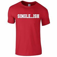 Single...ish Funny Tee T-Shirt Top Tumblr Novelty Xmas Gift Secret Santa