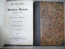 Dumas, Alexandre  Der Chevalier von Maison Rouge Episode von 1793 Stuttgart 1847