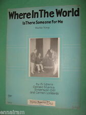 Where in the World is There Someone For Me 1927 Al Lewis Carmen Lombardo
