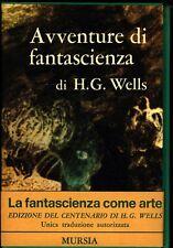 H.G.Wells AVVENTURE DI FANTASCIENZA in cofanetto Prima edizione Mursia 1966