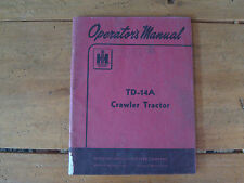 1953 International Harvester TD-14A Crawler Tractor Operator's Manual