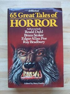 BOOK - 65 Great Tales Of Horror Edited By Mary Danby HB 1981 Poe Dahl Bradbury