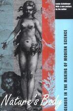 Nature's Body: Gender in the Making of Modern Science, Schiebinger, Londa, Good