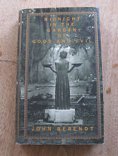 MIDNIGHT IN THE GARDEN OF GOOD AND EVIL John Berendt -1st/1st printing - VG+