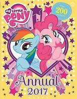 My Little Pony Annual 2017 by My Little Pony, Good Used Book (Hardcover) FREE &