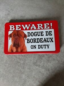 Dogue De Bordeaux Beware Sign