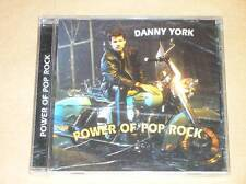 CD / DANNY YORK / POWER OF POP ROCK / RARE / NEUF SOUS CELLO