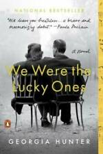 We Were the Lucky Ones: A Novel - Paperback By Hunter, Georgia - GOOD