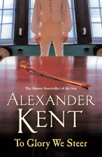 Alexander Kent - To Glory We Steer (Paperback) 9780099493877