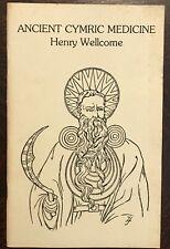 Ancient Cymric Medicine - Wellcome, 1st Ed 1988 - Druids Wales Healing Mystics