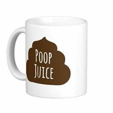 FUNNY 'POOP JUICE' MUG QUOTE****MUG NOT INCLUDED**** 2 FOR $5