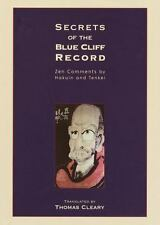 Secrets of the Blue Cliff Record: With Explanations by Zen Master Tenkei, , Good