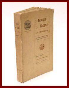 libro illustrato storia di I RIONI DI ROMA urbanistica arte architettura 1905