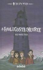 Al final de la Costa de la Muerte (Spanish Edition)