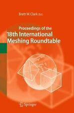 Proceedings of the 18th International Meshing Roundtable (2009, Hardcover)