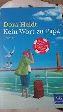 """Dora Heldt """"Kein Wort zu Papa"""""""