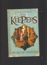 Lian Tanner/The Keepers 01 Museum Of Thieves H/C - Tasmanian Author