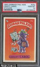 1985 Garbage Pail Kids Creepy Carol Stickers PSA 10 GEM MINT