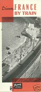 Discover France by Train French National Railroad Brochure 1959