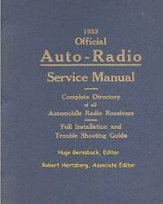 1933 Official Auto-Radio Service Manual : Complete Directory of All...