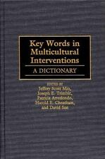 Key Words in Multicultural Interventions : A Dictionary by Patricia...