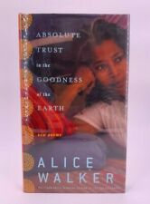 Absolute Trust in the Goodness of the Earth by Alice Walker Signed 1st/1st