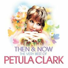 PETULA CLARK THEN & NOW THE VERY BEST CD POP MUSIC NEW